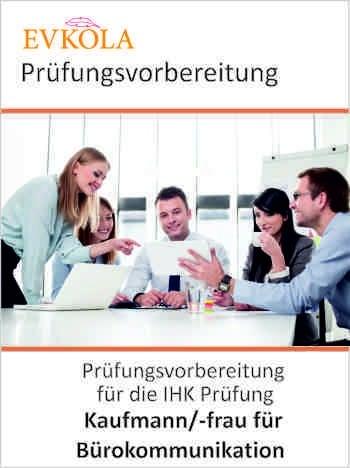 Prüfungsvorbereitung Bürokommunikation